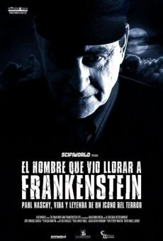 El hombre que vio llorar a Frankenstein (The Man Who Saw Frankenstein Cry) on-line gratuito