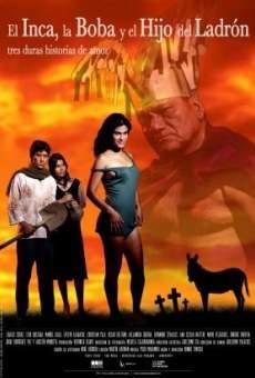 El inca, la boba y el hijo del ladrón