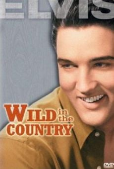 Wild in the Country on-line gratuito
