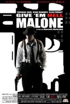 Fais leur vivre l'Enfer Malone