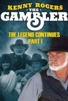 Kenny Rogers as The Gambler, Part III: The Legend Continues on-line gratuito