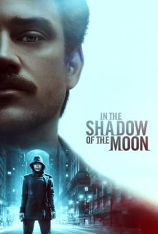 In the Shadow of the Moon on-line gratuito