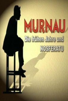 Die Sprache der Schatten - Friedrich Wilhelm Murnau und seine filme: Die frühen Jahre und Nosferatu
