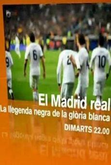 Ver película El Madrid real. La leyenda negra de la gloria blanca