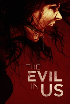 The Evil in Us gratis