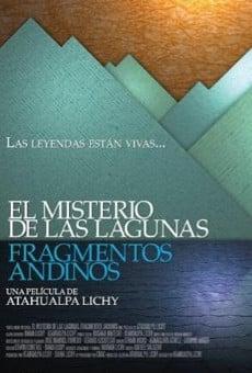 Ver película El misterio de las lagunas, fragmentos Andinos