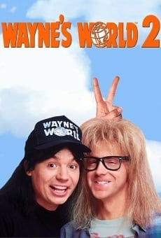 Wayne's World 2 on-line gratuito