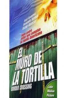 Ver película El muro de la tortilla