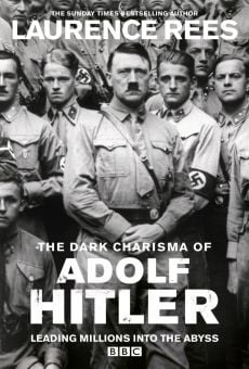 The Dark Charisma of Adolf Hitler on-line gratuito