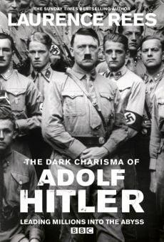 Watch The Dark Charisma of Adolf Hitler online stream