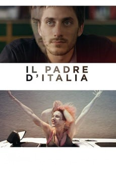 Il padre d'Italia online streaming