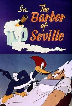 Woody Woodpecker: The Barber of Seville