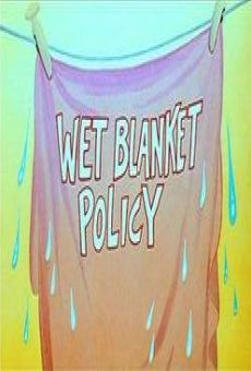 Woody Woodpecker: Wet Blanket Policy