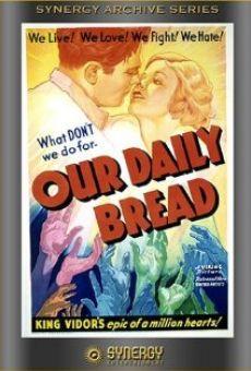 Ver película El pan nuestro de cada día