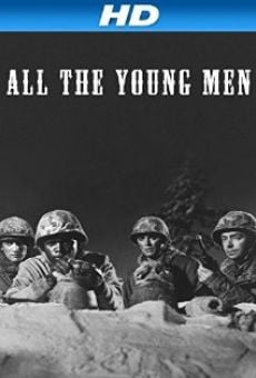 All the Young Men on-line gratuito