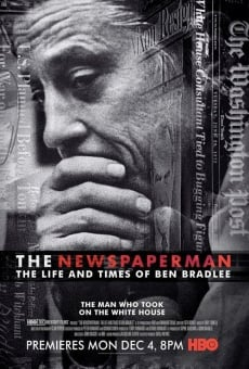 The Newspaperman: The Life and Times of Ben Bradlee on-line gratuito