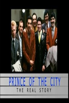Prince of the City: The Real Story