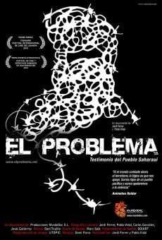 Ver película El problema, Testimonio del pueblo Saharaui
