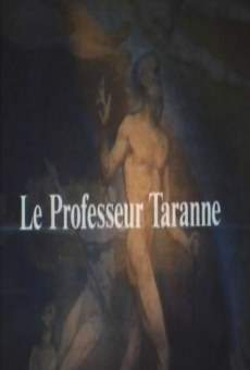 Ver película El profesor Taranne