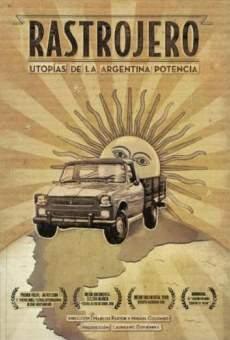 Rastrojero, utopías de la Argentina potencia