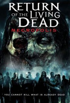Return of the Living Dead 4: Necropolis on-line gratuito