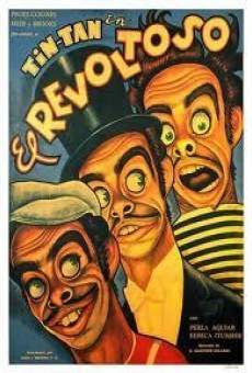 Ver película El revoltoso