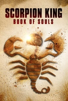 The Scorpion King: Book of Souls en ligne gratuit