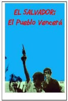El Salvador: El pueblo vencerá online gratis