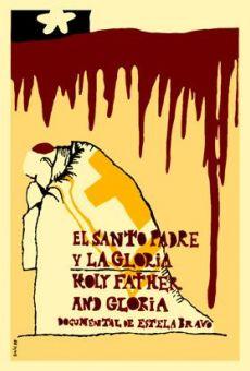 Ver película El Santo Padre y la Gloria