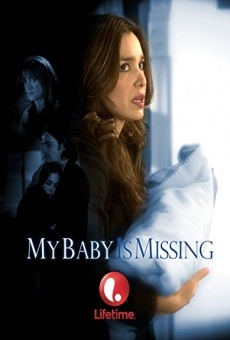 My Baby Is Missing on-line gratuito