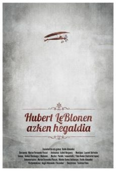 Hubert Le Blonen azken hegaldia (The Last Flight of Hubert Le Blon) online streaming