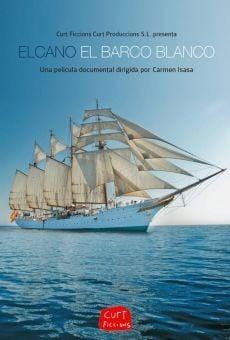 Ver película Elcano, el barco blanco