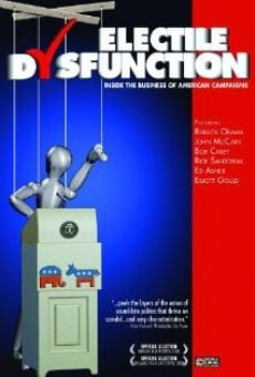 Ver película Electile Dysfunction: Inside the Business of American Campaigns