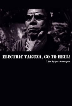 Ver película Electric Yakuza, Go to Hell!