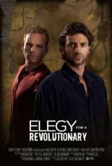 Watch Elegy for a Revolutionary online stream