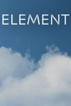 Element online streaming