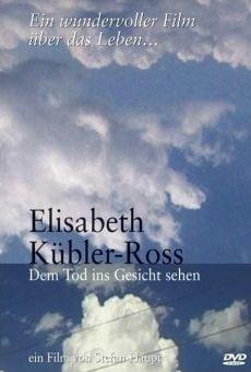 Elisabeth Kübler-Ross: Dem tod ins gesicht sehen