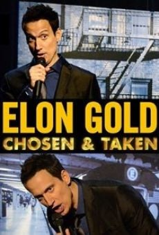 Watch Elon Gold: Chosen & Taken online stream