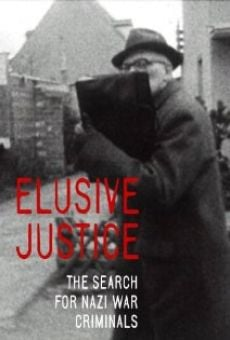 Elusive Justice: The Search for Nazi War Criminals on-line gratuito