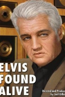 Watch Elvis Found Alive online stream