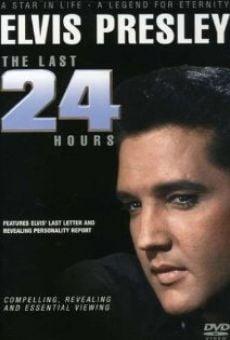 Elvis: The Last 24 Hours Online Free