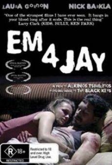 Em 4 Jay online