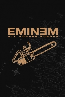 Ver película Eminem: All Access Europe