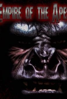 Watch Empire of the Apes online stream