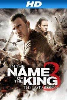 In the Name of the King 3: The Last Mission online streaming