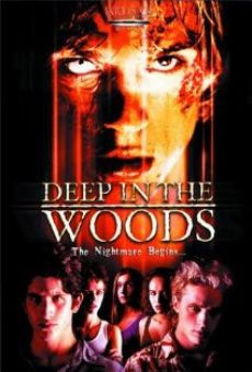 Deep in the Woods online streaming