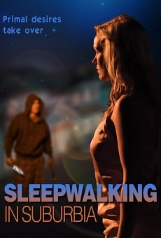 Sleepwalking in Suburbia online free