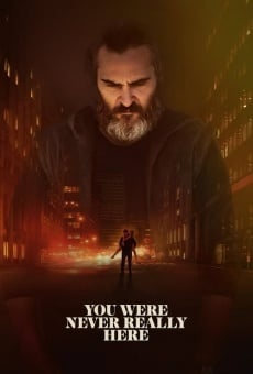 A Beautiful Day - You Were Never Really Here online streaming