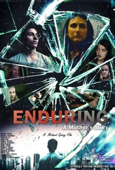 Enduring: A Mother's Story on-line gratuito