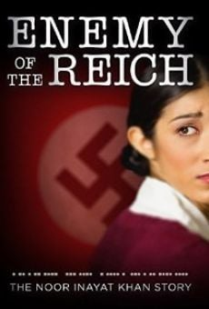 Enemy of the Reich: The Noor Inayat Khan Story on-line gratuito